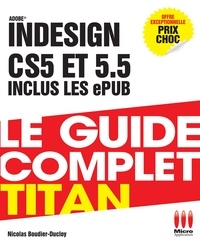 Adobe Indesign CS5 et 5.5 inclus les ePUB - Nicolas Boudier-Ducloy |