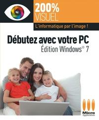 Nicolas Boudier-Ducloy - Débuter avec votre PC.