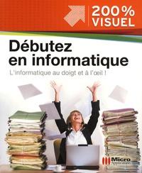 Nicolas Boudier-Ducloy - Débuter en informatique - L'informatique au doigt et à l'oeil !.