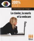 Nicolas Boudier-Ducloy - Le clavier, la souris et la webcam.