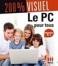 Nicolas Boudier-Ducloy - Le PC pour tous avec Windows 8.1.
