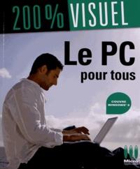 Nicolas Boudier-Ducloy - Le PC pour tous avec Windows 8.