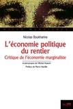 Nicolas Boukharine - L'économie politique du rentier - La théorie de la valeur et du profit de l'école autrichienne (Critique de l'économie mariginaliste).