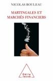 Nicolas Bouleau - Martingales et marchés financiers.