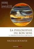 Nicolas Boumtjé - La philosophie du bon sens - La métaphysique thomiste face au Cogito ergo sum.