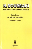 Nicolas Bourbaki - Functions of a Real Variable - Elementary Theory.