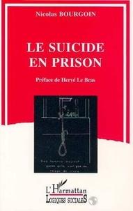 Nicolas Bourgoin - Le suicide en prison.