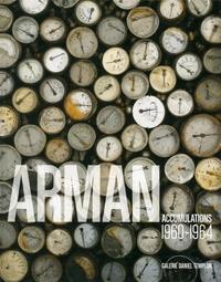 Nicolas Bourriaud - Arman - Accumulations 1960-1964.