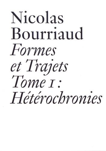 Formes et trajets. Tome 1, Hétérochronies