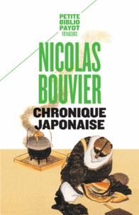 Nicolas Bouvier - Chronique japonaise.