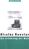 Nicolas Bouvier - Die Erfahrung der Welt.