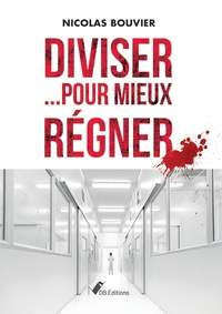Nicolas Bouvier - Diviser pour mieux régner.