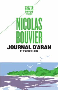 Nicolas Bouvier - Journal d'Aran et d'autres lieux - Feuilles de route.