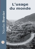 Nicolas Bouvier et Xavier Béja - L'usage du monde. 1 CD audio MP3