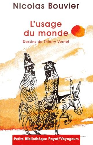 L Usage Du Monde Librairie