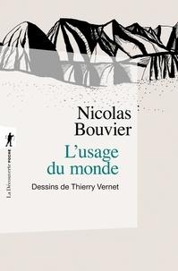 Nicolas Bouvier - L'usage du monde - Genève, juin 1953, Khyber Pass, décembre 1954.