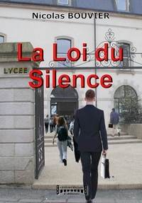Nicolas Bouvier - La loi du silence.