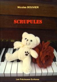 Nicolas Bouvier - Scrupules.