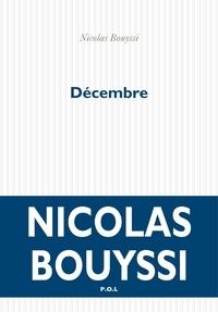 Nicolas Bouyssi - Décembre.
