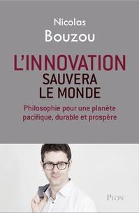 Corridashivernales.be L'innovation sauvera le monde - Philosophie pour une planète pacifique, durable et prospère Image