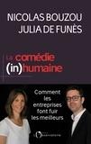 Nicolas Bouzou et Julia de Funès - La Comédie (in)humaine - Pourquoi les entreprises font fuir les meilleurs.