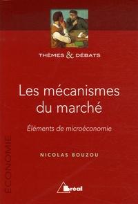 Les mécanismes du marché - Eléments de microéconomie.pdf