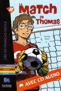 Nicolas Boyer - Le match de Thomas. 1 CD audio