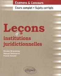 Nicolas Braconnay et Manuel Delamarre - Leçons d'institutions juridictionnelles.