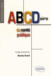Nicolas Brault - ABCDaire de santé publique.