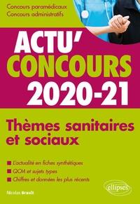 Nicolas Brault - Thèmes sanitaires et sociaux - Cours et QCM.