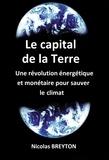 Nicolas Breyton - Le capital de la Terre.