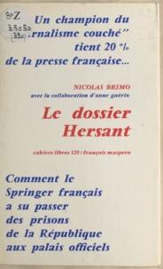 Nicolas Brimo et Anne Guérin - Le dossier Hersant.