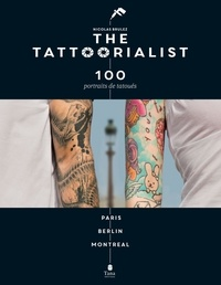 Nicolas Brulez - The tattoorialist - 100 portraits de tatoués.
