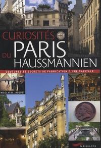 Nicolas Bruno Jacquet - Curiosités du Paris haussmannien.
