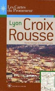 Nicolas Bruno Jacquet - Lyon Croix-Rousse.