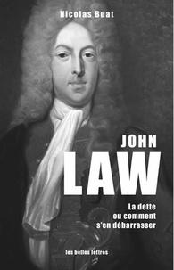 John Law - La dette, ou comment sen débarrasser.pdf
