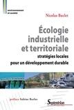 Nicolas Buclet - Ecologie industrielle et territoriale - Stratégies locales pour un développement durable.