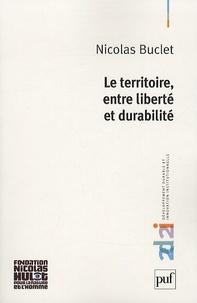 Nicolas Buclet - Le territoire entre liberté et durabilité.