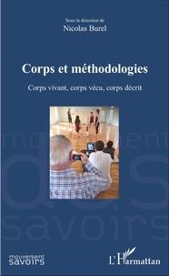 Nicolas Burel - Corps et méthodologies - Corps vivant, corps vécu, corps décrit.