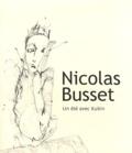 Nicolas Busset - Un été avec Kubin.