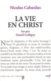 Nicolas Cabasilas et Daniel Coffigny - La vie en Christ.