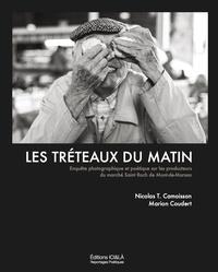 Nicolas Camoisson et Marion Coudert - Les tréteaux du matin - Enquête photographique et poétique sur les producteurs du marché Saint Roch de Mont-de-Marsan.