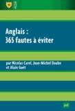 Nicolas Carel et Jean-Michel Daube - Anglais : 365 fautes à éviter.