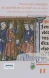 Nicolas Carrier - Nouveaux servages et société en Europe (XIIIe-XXe siècle) - Actes du colloque de Besançon (4-6 octobre 2007).