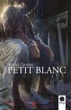 Nicolas Cartelet - Petit Blanc.