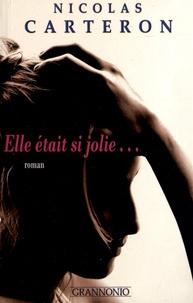 Nicolas Carteron - Elle était si jolie....