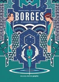 Nicolas Castell et Oscar Pantoja - Borges - Le labyrinthe de l'infini.