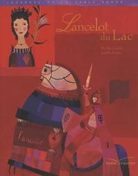 Nicolas Cauchy et Aurélia Fronty - Lancelot du Lac.
