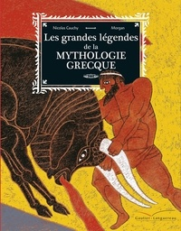 Les grandes légendes de la mythologie grecque - Nicolas Cauchy |