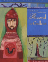 Nicolas Cauchy et Aurélia Fronty - Perceval le Gallois.